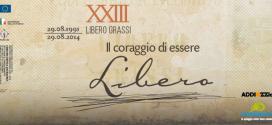 """XXIII anniversario della morte di Libero Grassi: """"il coraggio di essere libero"""""""